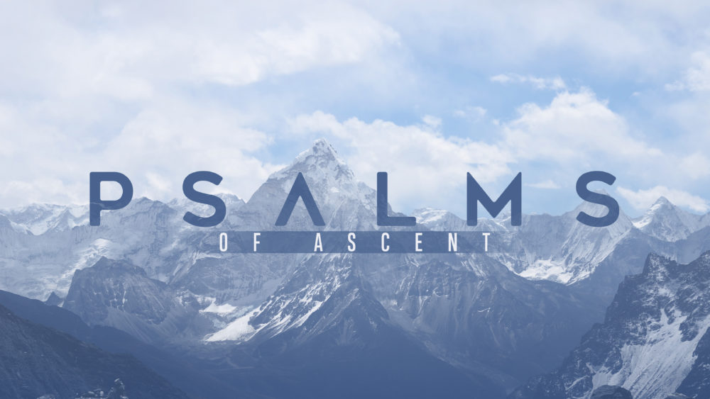 Psalms of Ascent - The Next Step of a New Journey: Focus