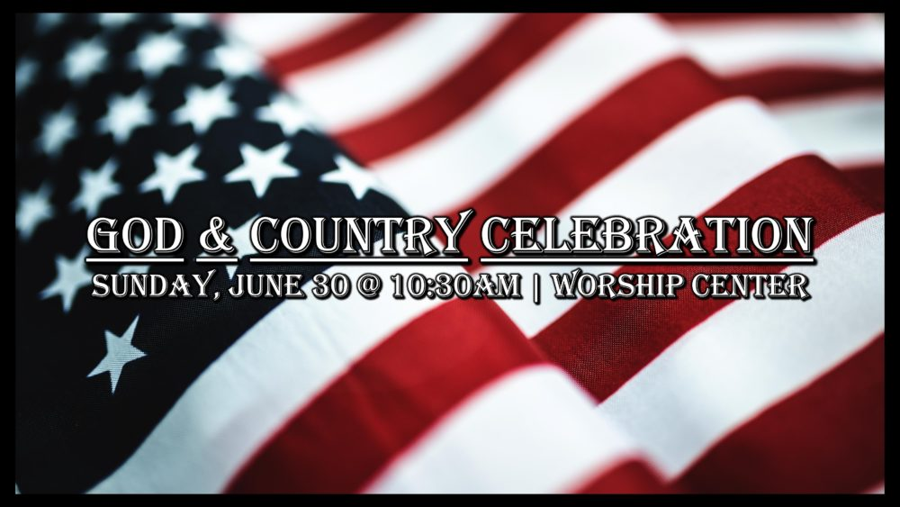 God & Country Celebration