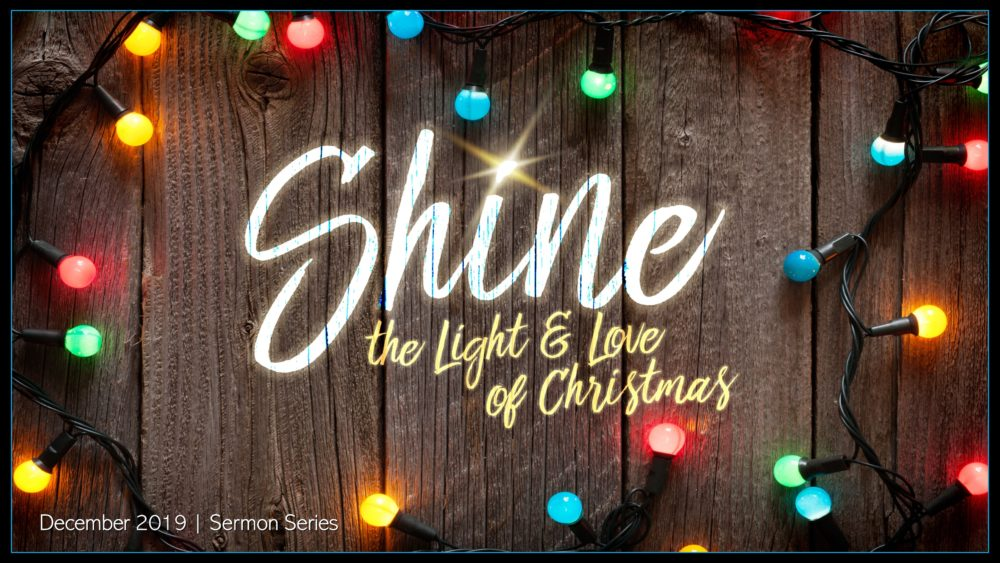 SHINE The Light and Love of Jesus