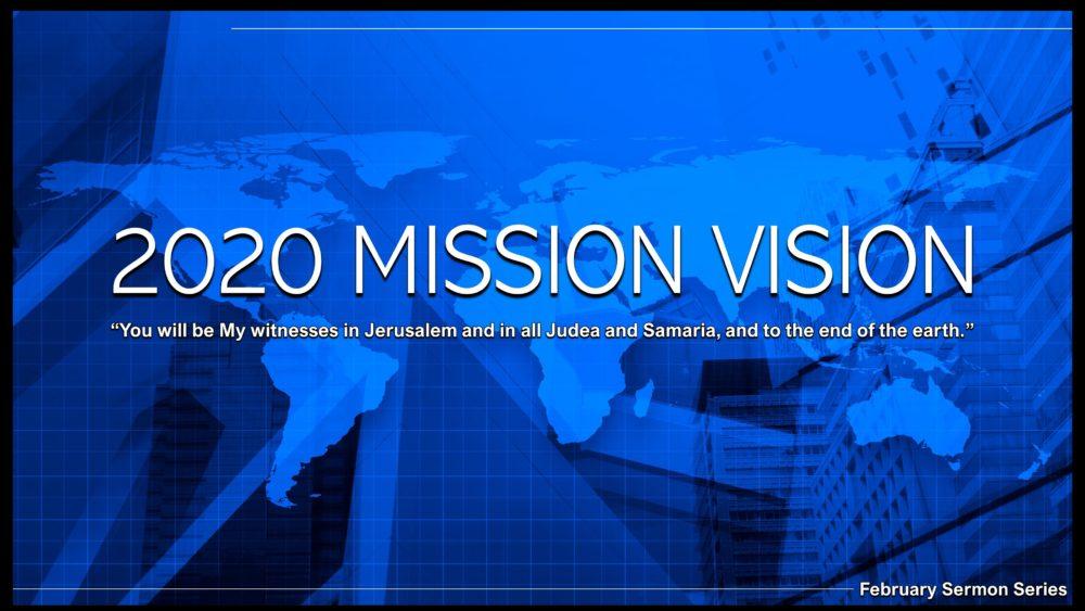 2020 Mission Vision