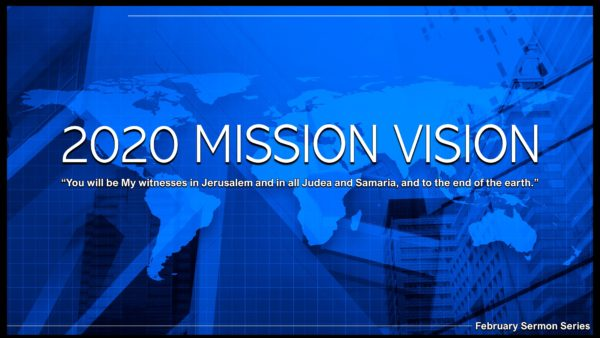 2020 MISSION VISION: Jesus\' Mission Is An Unstoppable Movement Image