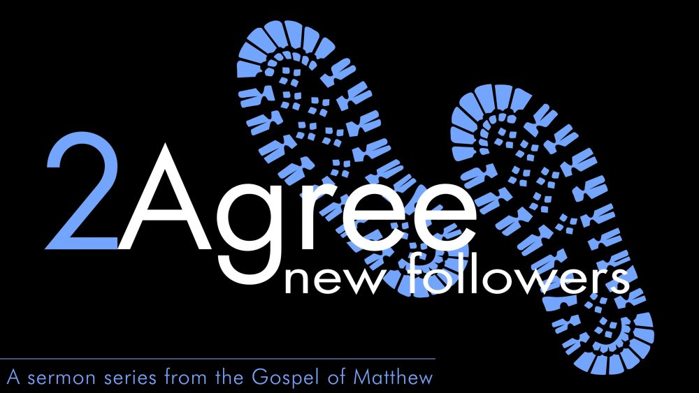 2AGREE TOGETHER: The Book Of Matthew